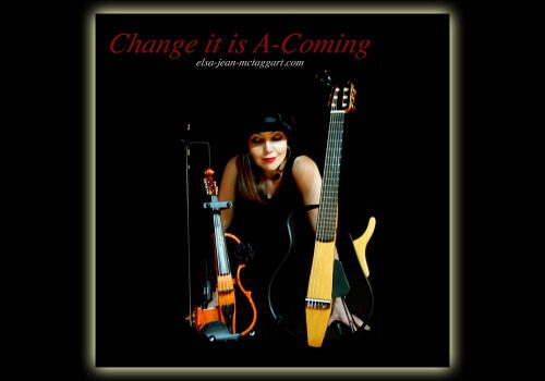 Elsa Jean McTaggart Change it is a coming Album available to buy online.