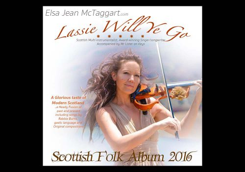 Elsa Jean McTaggart Lassie Will Ye Go Album available to buy online