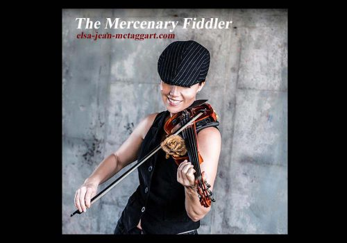 Elsa Jean McTaggart The Mercenary Fiddler Album available to buy online.