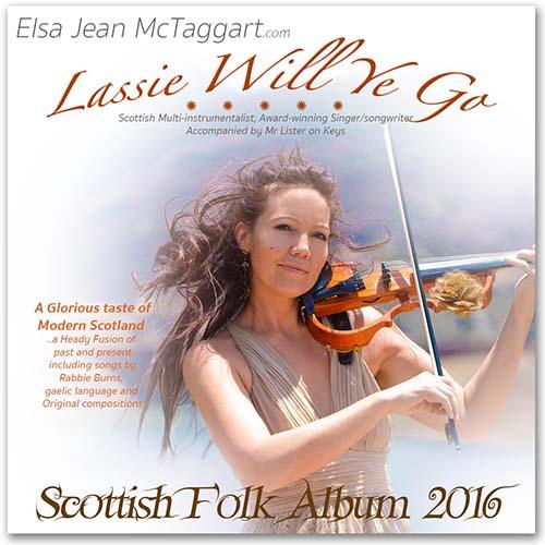 Elsa Jean McTaggart New Album Release Lassie Will Ye Go