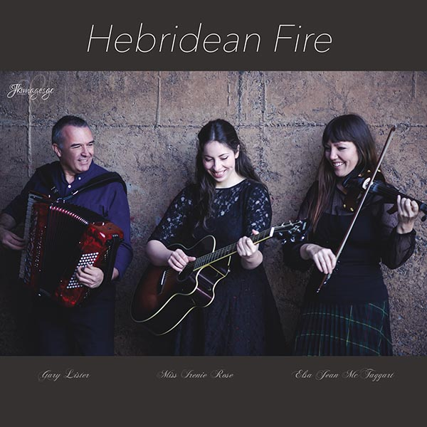 Hebridean Fire the Album