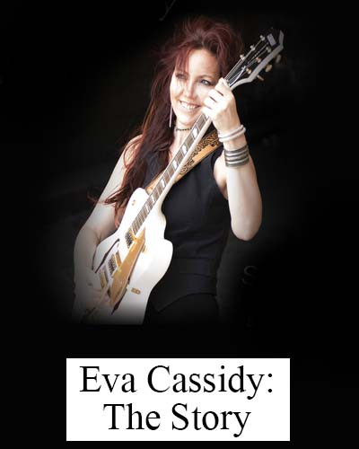 Eva Cassidy The Story with Elsa Jean McTaggart